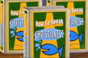 How to Speak Christianese